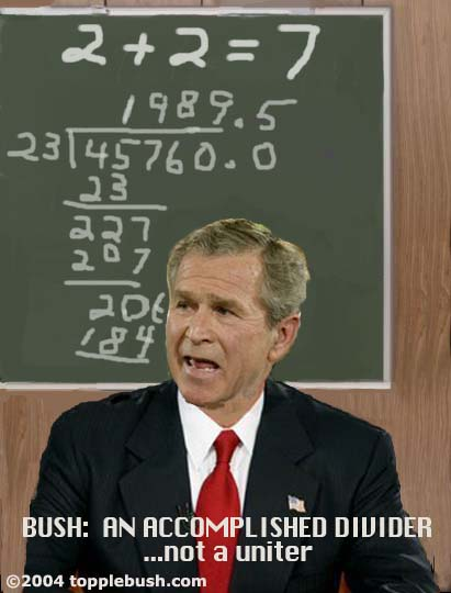 Bush: An accomplished divider