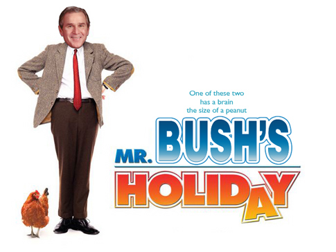 Mr. Bush's Holiday