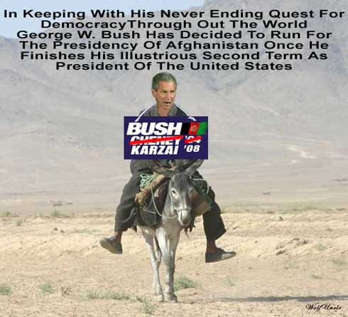 Bush runs for Prez of Afghanistan