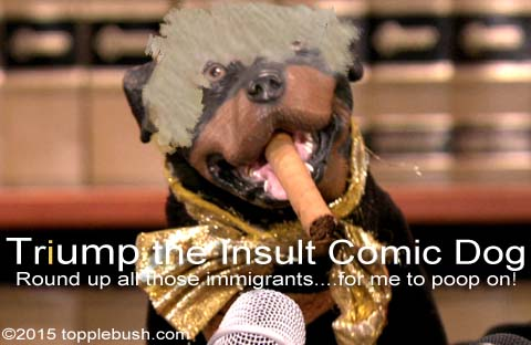 Triump the Insult Comic Dog