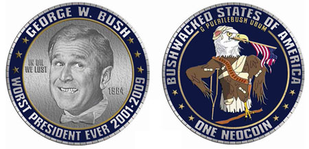 Bush worst President ever coin
