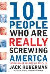 101 people who are really screwing up America book