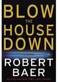 Blow the House down book