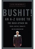 Bushit: An A to Z Guide Book