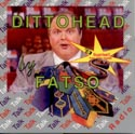 Dittohead by Fatso CD