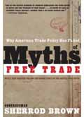 Myths of Free Trade book
