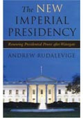 The New Imperial Presidency