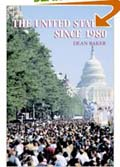 The United States since 1980 book