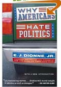 Why Americans Hate Politics book