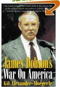 James Dobson's War on America