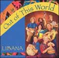 Out of This World by Libana CD