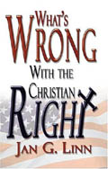 What's Wrong with the Christian Right